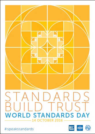 "World Standards Day 2016 ""Standards build trust"